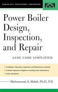 Book Power Boiler Design, Inspection, and Repair: Per ASME Boiler and Pressure by Mohammad Malek