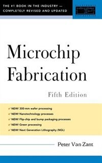 Book Microchip Fabrication, 5th Ed. by Peter Van Zant