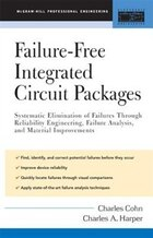 Failure-Free Integrated Circuit Packages: Systematic Elimination of Failures