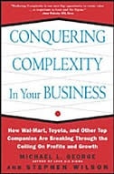 Book Conquering Complexity in Your Business: How Wal-Mart, Toyota, and Other Top Companies Are Breaking… by George, Michael