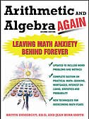 Book Arithmetic and Algebra Again, 2/e: Leaving Math Anxiety Behind Forever by Brita Immergut