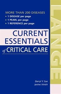Book Current Essentials of Critical Care by Darryl Sue