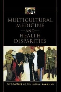 Book Multicultural Medicine and Health Disparities by David Satcher