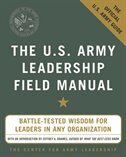 Book The U.S. Army Leadership Field Manual by Leadership The Center For Army