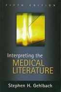 Book Interpreting the Medical Literature: Fifth Edition: Practical Epidemiology for Clinicians, Fifth… by Stephen Gehlbach