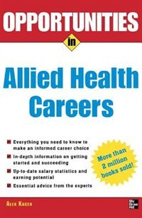 Book Opportunities in Allied Health Careers, revised edition by Alex Kacen