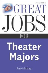 Book Great Jobs for Theater Majors, Second edition by Jan Goldberg
