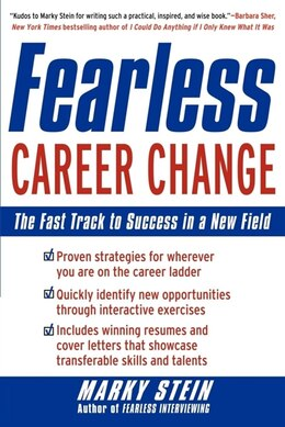 Book Fearless Career Change: The Fast Track to Success in a New Field by Marky Stein