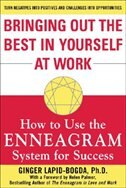 Book Bringing Out The Best In Yourself At Work: How to Use the Enneagram System for Success by Ginger Lapid-Bogda
