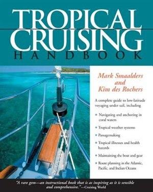 Tropical Cruising Handbook by Mark Smaalders