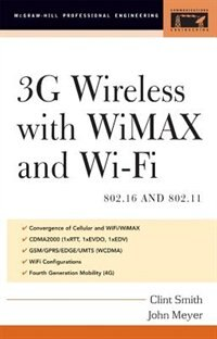 Book 3G Wireless With 802.16 and 802.11: WiMax and WiFi by Clint Smith
