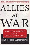 Book Allies At War: America, Europe, and the Split Over Iraq by Philip Gordon