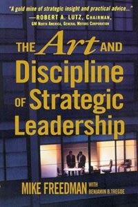 Book The Art And Discipline of Strategic Leadership by Mike Freedman
