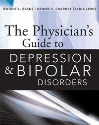 The Physician's Guide to Depression and Bipolar Disorders