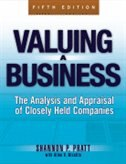 Book Valuing a Business, 5th Edition: The Analysis and Appraisal of Closely Held Companies by Shannon P. Pratt