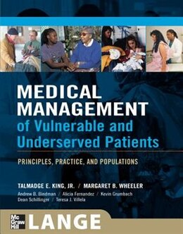 Book Medical Management of Vulnerable & Underserved Patients: Principles, Practice, Population… by Talmadge E. King