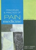 Book Principles & Practice of Pain Medicine: Second Edition: Second Edition by Carol A. Warfield