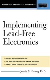 Book Implementing Lead-Free Electronics by Jennie Hwang