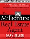 Book The Millionaire Real Estate Agent by Gary Keller