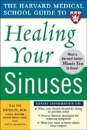 Book Harvard Medical School Guide to Healing Your Sinuses by Ralph Metson