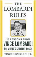 Book The Lombardi Rules: 25 Lessons from Vince Lombardi--the World's Greatest Coach by Vince Lombardi