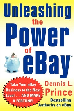 Book Unleashing The Power Of eBay by Dennis Prince