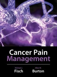 Book Cancer Pain Management by Michael Fisch