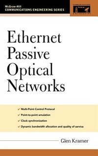Book Ethernet Passive Optical Networks by Glen Kramer