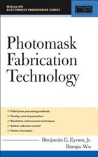 Photomask Fabrication Technology