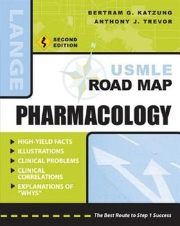 Book USMLE Road Map Pharmacology, Second Edition: Pharmacology, Second Edition by Bertram Katzung