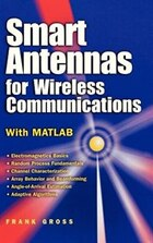 Smart Antennas for Wireless Communications: With MATLAB