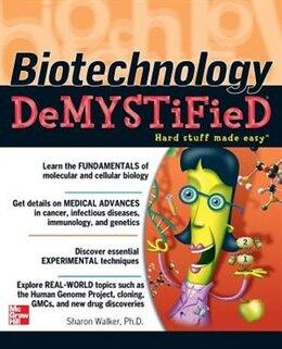 Book Biotechnology Demystified by Sharon Walker