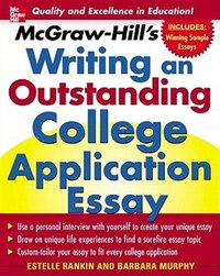 McGraw-Hill's Writing an Outstanding College Application Essay: A Unique Guide to Writing an…