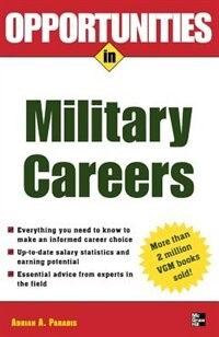 Book Opportunities in Military Careers, revised edition by Adrian Paradis