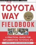 Book The Toyota Way Fieldbook: A Practical Guide for Implementing Toyota's 4Ps by Jeffrey K. Liker