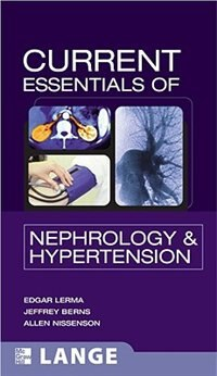 Book CURRENT Essentials of Nephrology & Hypertension by Edger Lerma