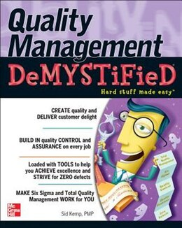Book Quality Management Demystified by Sid Kemp