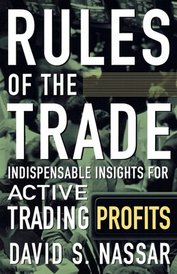 Book Rules Of The Trade by David S. Nassar