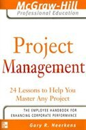Book Project Management: 24 Lessons to Help You Master Any Project by Gary R. Heerkens