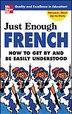 Just Enough French by D.L. Ellis