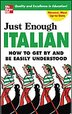 Just Enough Italian by D.L. Ellis