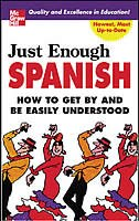 Book Just Enough Spanish by D.L. Ellis