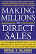 Making Millions in Direct Sales: The 8 Essential Activities Direct Sales Managers Must Do Every Day…