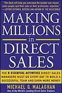 Book Making Millions in Direct Sales: The 8 Essential Activities Direct Sales Managers Must Do Every Day… by Michael Malaghan