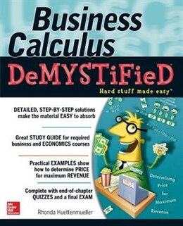 Book Business Calculus Demystified by Rhonda Huettenmueller