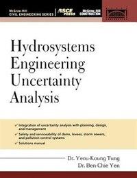 Hydrosystems Engineering Uncertainty Analysis