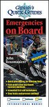 Emergencies on Board: A Captain's Quick Guide by John Rousmaniere