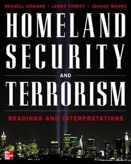 Book Homeland Security And Terrorism: Readings and Interpretations by Russell Howard