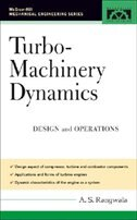 Book Turbo-Machinery Dynamics: Design and Operations by A. S. Rangwala