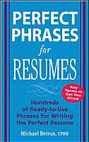 Book Perfect Phrases for Resumes: Hundreds of Ready-to-Use Phrases to Write the Perfect Resume by Michael Betrus